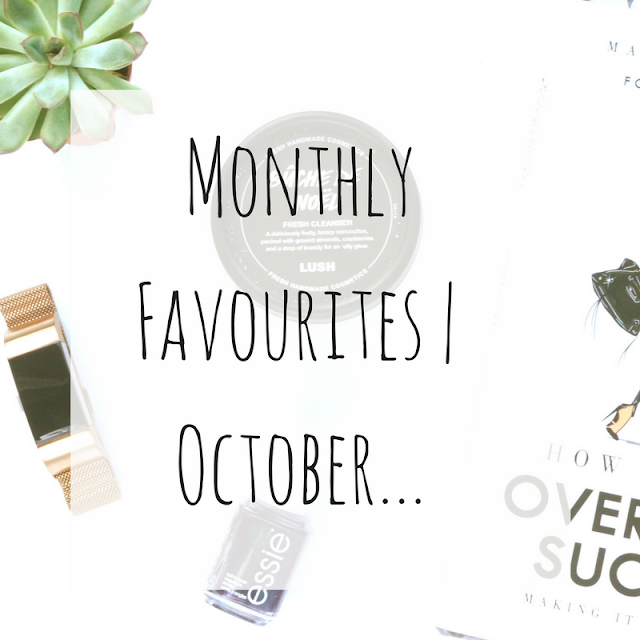 Teacups_and_Buttondrops_Monthly_Favourites_October