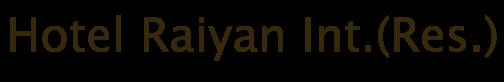 Hotel Raiyan Int.(Res.) Booking 01735544650