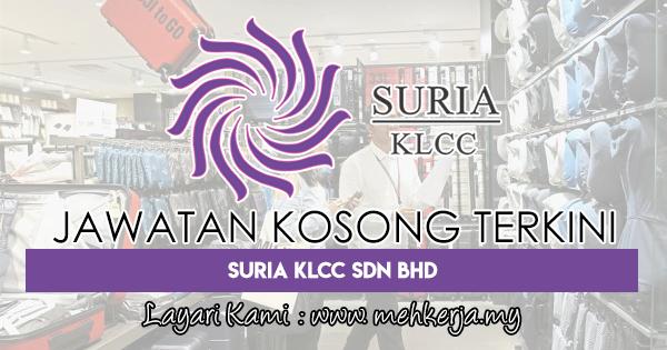 Jawatan Kosong Terkini 2018 di Suria KLCC Sdn Bhd