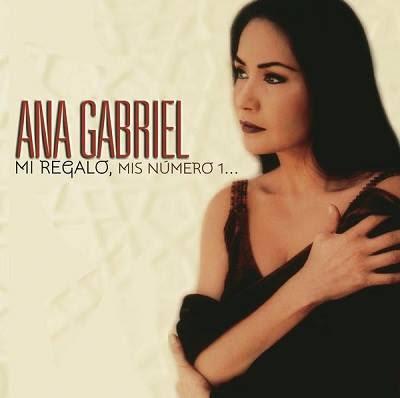 Ana Gabriel – Mi Regalo, Mis Número 1 (2015) album oficial