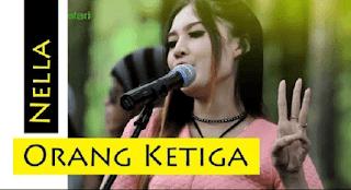 Lirik Lagu Orang Ketiga (Dan Artinya) - Nella Kharisma