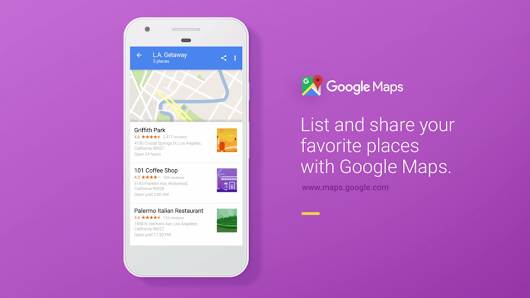 Google Maps Allow You To Create and Share Lists of Your Beloved Places