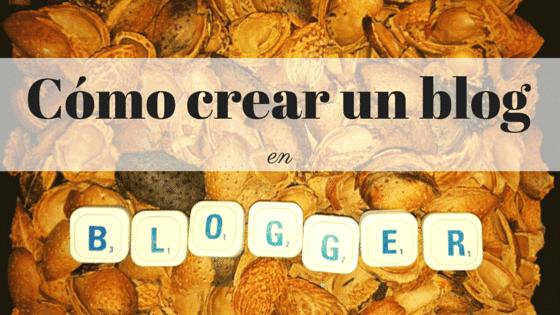 Como crear un blog en blogger - crear un blog en blogger - Dragon mecanico - tutorial blogger