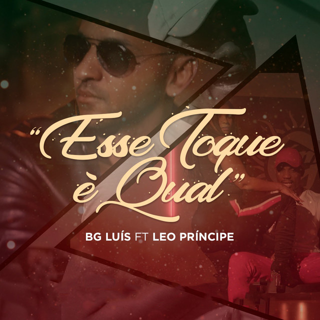 Bg Luis - Esse Toque é Qual (feat. Leo Principe)