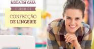 2d921b600 Curso Completo de Confecção de Lingerie Magistral - Capacita Cursos Online