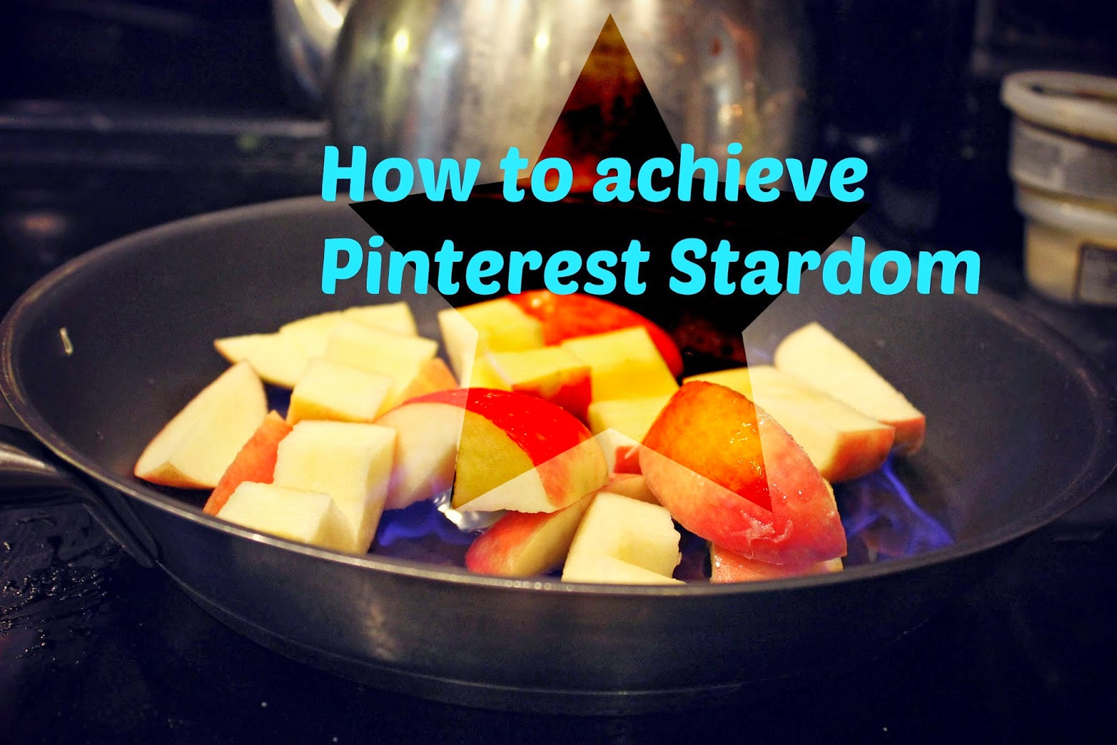 How to achieve Pinterest Stardom