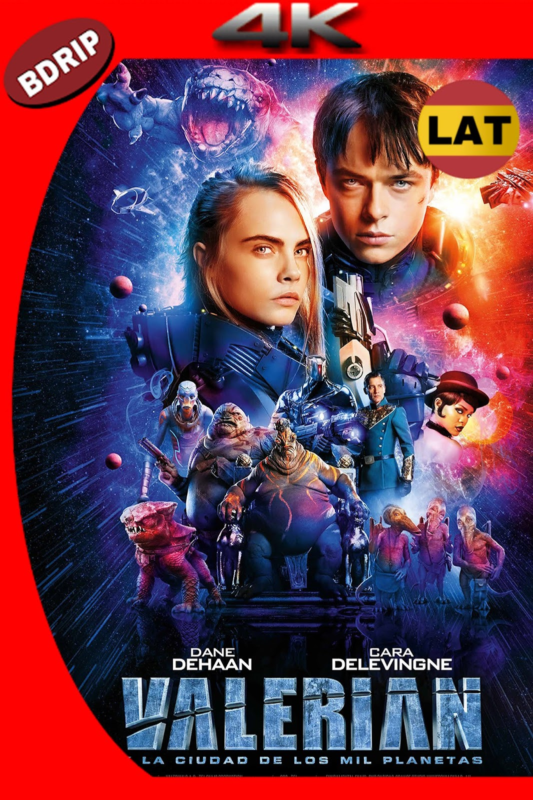 VALERIAN AND THE CITY OF A THOUSAND PLANETS 2017 LAT-ING BDRIP 4K HDR 20GB.mkv