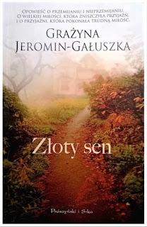 Złoty sen - Grażyna Jeromin-Gałuszka