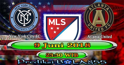 Prediksi Bola855 New York City vs Atlanta United 9 Juni 2018