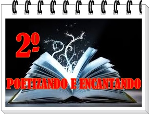 PROJETO POETIZANDO E ENCANTANDO