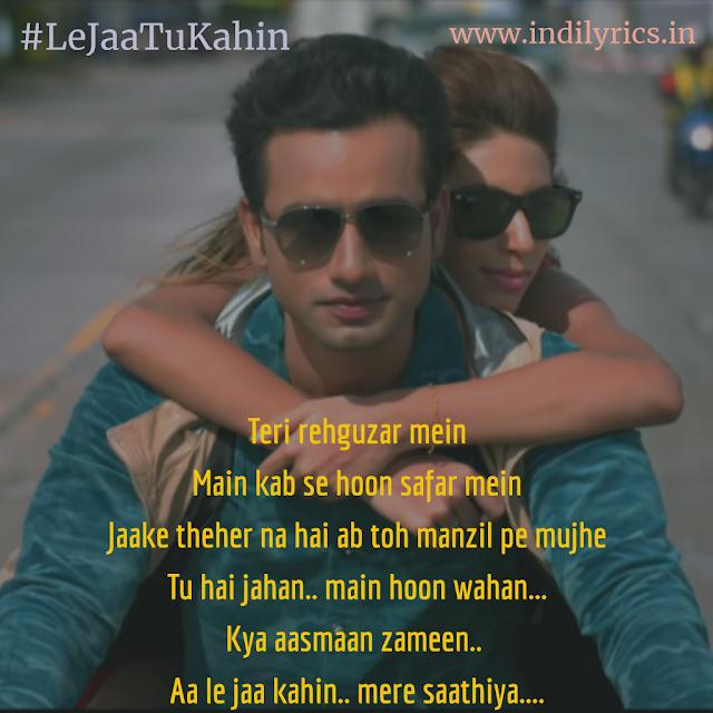 Aa Le Jaa Tu Kahin Mere Saahiya | Arijit Singh | Full Audio Song Lyrics with English Translation and Real Meaning