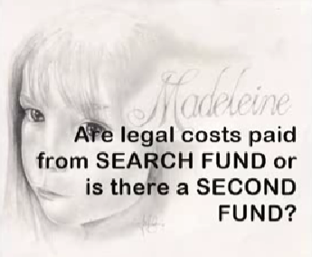 McCann McMINUTE: Is the SEARCH FUND used for LEGAL COSTS or has there been a SECOND FUND?