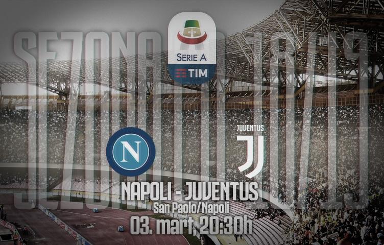 Serie A 2018/19 / 26. kolo / Napoli - Juventus, nedelja, 20:30h