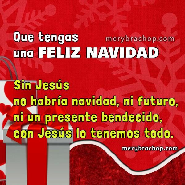 Tarjeta feliz navidad postal cristiana de navidad bonita diciembre 2016, imagen de feliz navidad, mensaje cristiano navideño por Mery Bracho.