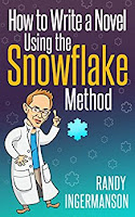 How to Write a Novel Using the Snowflake Method by Randy Ingermanson | Kindlerella