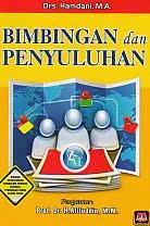 Judul : BIMBINGAN DAN PENYULUHAN Pengarang : Drs. Hamdani, M.A. Penerbit : Pustaka Setia