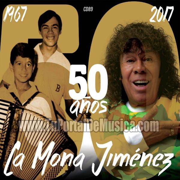 La Mona Jimenez - 50 Años (2017)