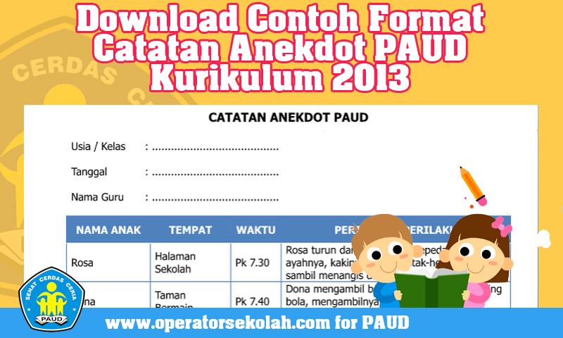 Download Contoh Format Catatan Anekdot PAUD Kurikulum 2013