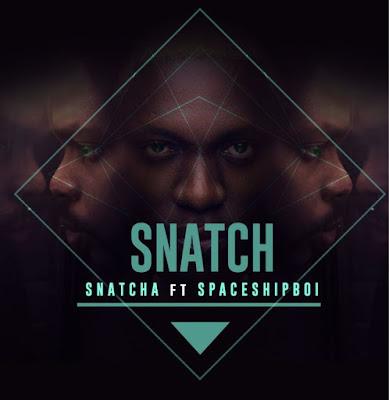 Music: Snatch – Snatcha Ft. Ibk Spaceshipboi