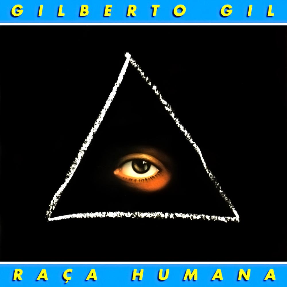 Gilberto Gil - Raça Humana [1984]