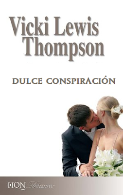 Vicki Lewis Thompson - Dulce Conspiración