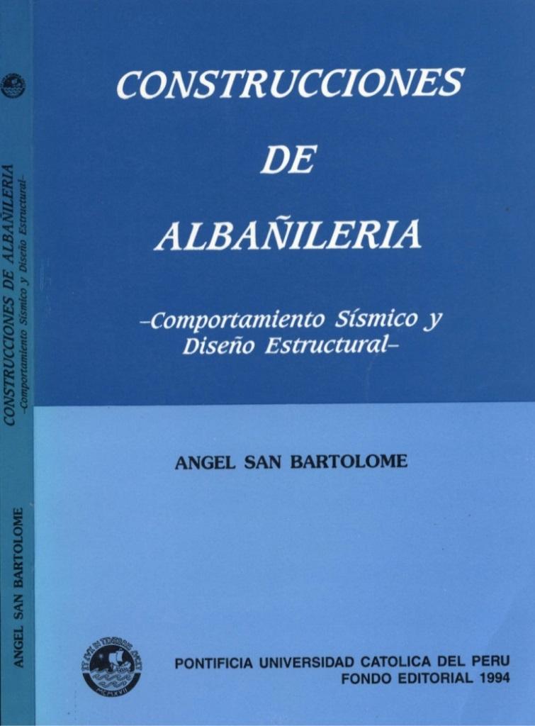 Construcciones de albañilería: Comportamiento sísmico y diseño estructural – Ángel San Bartolomé