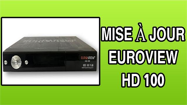 تحميل التحديث الاخير لجهاز MISE À JOUR EUROVIEW HD 100