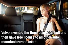 Loving Quotes that Will Restore: Volvo invented the three point seat belt and then gave free license to all other auto manufactures to use it.