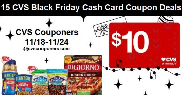 http://www.cvscouponers.com/2018/11/15-cvs-black-friday-cash-card-coupon-Deals-1118.html