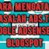 Cara Mengatasi Masalah Ads.txt Google Adsense Di Blogspot
