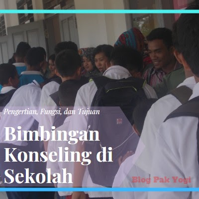 https://www.munawirsuprayogi.com/2018/11/pengertian-fungsi-dan-tujuan-bimbingan-konseling-di-sekolah.html
