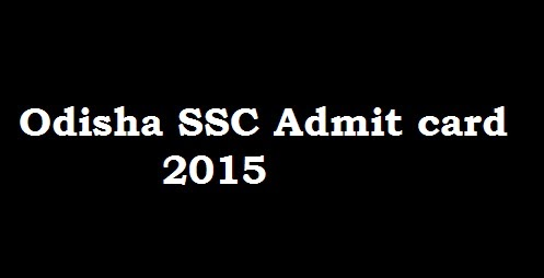 Odisha SSC Admit Card - Inspector of Textiles 2015