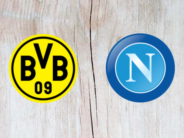 Watch Borussia Dortmund vs Napoli Full Match & Highlights - 07 August 2018