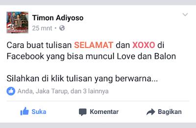 Cara buat tulisan SELAMAT dan XOXO di Facebook untuk menampilkan Love dan Balon