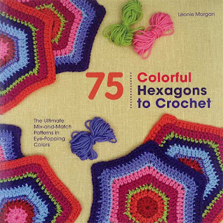 CGOA Book Review & Giveaway - 75 Colorful Hexagons to Crochet by Leonie Morgan