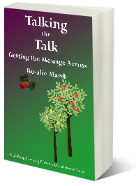 Talking the Talk: Geting the Message Across
