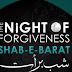 Why Muslims Celebrate Shab e Barat?