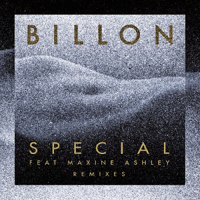 Billon - Special feat. Maxine Ashley (Remixes EP)