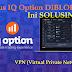 Situs IQ OPTION Diblok Tidak Bisa Dibuka?, ini Solusinya!