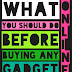 What you should do before buying any gadget online!!