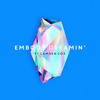 Dreamin' (Embody ft. Camden Cox)