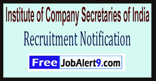 ICSI Institute of Company Secretaries of India Recruitment Notification 2017 Last Date 31-05-2017