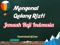 Mengenal Gelang Risti Jemaah Haji Indonesia