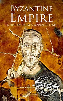 Review: Byzantine Empire: A History From Beginning to End by Hourly History