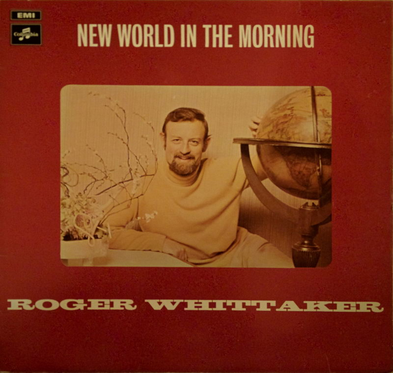 entre musica roger whittaker new world in the morning 1971. Black Bedroom Furniture Sets. Home Design Ideas