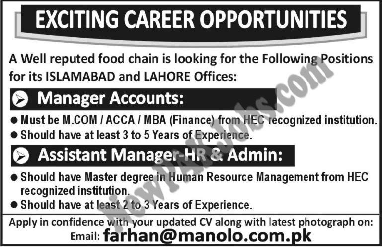 Last Date:  Apply as soon as possible  Location:  Islamabad, Lahore  Posted on:  29 Jan 2018  Category:  Private  Organization:  Other  Website/Email:  farhan@manolo.com  No. of  Vacancies  N/A  Education required:  M.COM/ACCA/MBA,  How to Apply:  Through Email