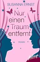 https://www.amazon.de/Nur-einen-Traum-entfernt-Roman/dp/3426215489/ref=sr_1_4?ie=UTF8&qid=1487398329&sr=8-4&keywords=Susanna+Ernst