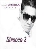 Dj Chabla-Sirocco Vol.2 2015