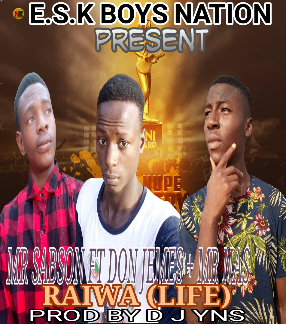 MUSIC: Mr Sabson ft Don Jemes x Mr Nas - Rayuwa