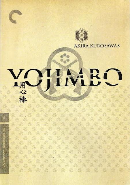 Yojimbo, Directed by Akira Kurosawa, starring Toshiro Mifune and Tatsuya Nakadai
